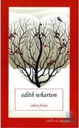 Ethan Frome - Edith Wharton Carti