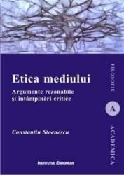 Etica mediului - Constantin Stoenescu