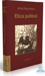 Etica politica - Mihail Manoilescu