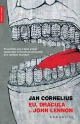 Eu Dracula si John Lennon - Jan Cornelius Carti