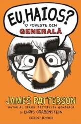 Eu haios O poveste din generala - James Patterson