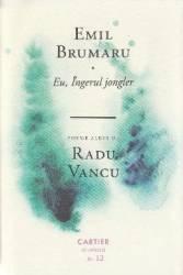 Eu Ingerul jongler - Emil Brumaru