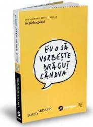 Eu O Sa Vorbeste Dragut Candva  David Sedaris