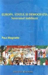 Europa Statul Si Democratia - Paul Magnette Carti