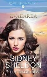 Evadarea - Sidney Sheldon Tilly Bagshawe
