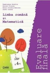 Evaluare finala limba romana si matematica clasa 4 - Arghirescu Aurelia Carti