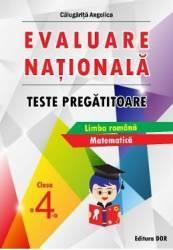 Evaluare Nationala Clasa a 4-a Teste pregatitoare - Angelica Calugarita