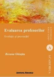 Evaluarea profesorilor - Roxana Ghiatau Carti