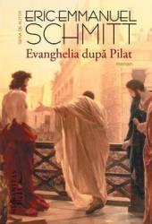 Evanghelia dupa Pilat - Eric-Emmanuel Schmitt