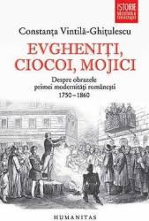 Evgheniti Ciocoi Mojici Ed 2015 - Constanta Vintila-Ghitulescu