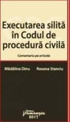 Executarea silita in Codul de procedura civila - Madalina Dinu Roxana Stanciu