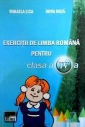 Exercitii de limba romana pentru cls 4 - Mihaela Lica Irina Nuta