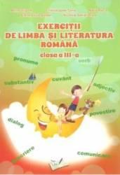 Exercitii de limba si literatura romana clasa 3 - Adina Grigore Cristina Ipate-Toma Maria Raicu