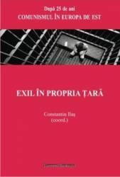 Exil in propria tara - Constantin Ilas