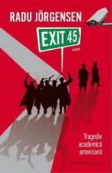 Exit 45 - Radu Jorgensen