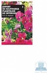 Expert in cultivarea plantelor de interior 1 - D.G. Hessayon