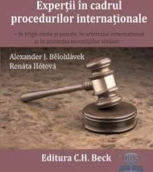 Expertii in cadrul procedurilor internationale - Alexander J.Belohlavek