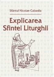 Explicarea Sfintei Liturghii - Sfantul Nicolae Cabasila