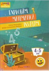 Exploram matematica invatam 4-5 ani Stiinte Matematica Cunoaterea mediului