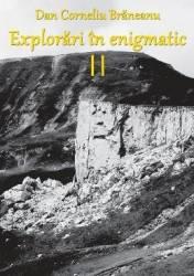 Explorari in enigmatic vol.2 - Dan Corneliu Braneanu