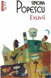Exuvii - Simona Popescu Carti