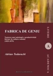 Fabrica de geniu - Adrian Tudurachi