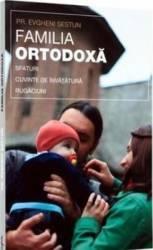 Familia ortodoxa - Evgheni Sestun Carti