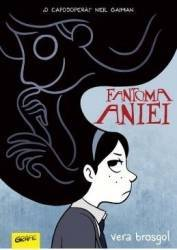 Fantoma Aniei - Vera Brosgol Carti