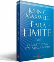 Fara limite - John C. Maxwell