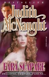 Fara scapare - Judith Mcnaught title=Fara scapare - Judith Mcnaught