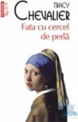 Fata cu cercel de perla - Tracy Chevalier