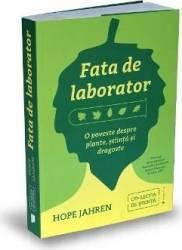 Fata de laborator - Hope Jahren