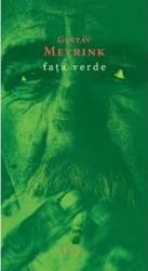 Fata verde - Gustav Meyrink title=Fata verde - Gustav Meyrink