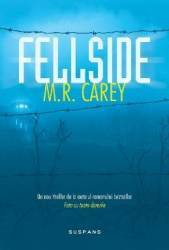 Fellside - M.R. Carey