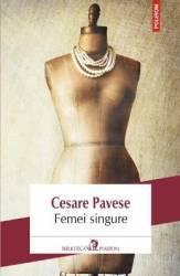 Femei Singure - Cesare Pavese Carti