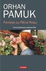 Femeia cu Parul Rosu - Orhan Pamuk Carti