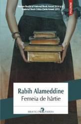 Femeia De Hartie - Rabih Alameddine