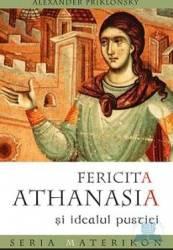 Fericita Athanasia si idealul pustiei - Alexander Priklonsky
