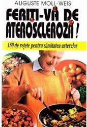 Feriti-va de Ateroscleroza - Auguste Moll-Weis