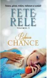 Fete rele vol.1 - Rebecca Chance