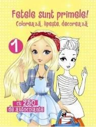 Fetele sunt primele 1 Coloreaza lipeste decoreaza