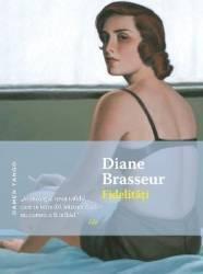 Fidelitati - Diane Brasseur