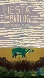 Fiesta in barlog - Juan Pablo Villalobos Carti