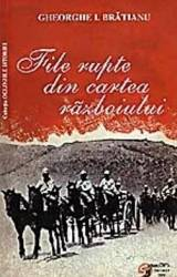 File rupte din cartea razboiului - Gheorghe I. Bratianu Carti