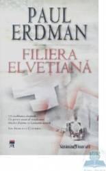 Filiera elvetiana - Paul Erdman Carti