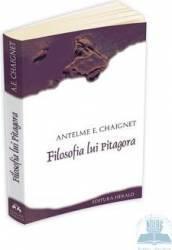 Filosofia lui Pitagora - Antelme E. Chaignet