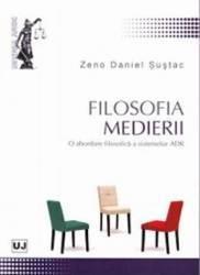 Filosofia medierii - Zeno Daniel Sustac
