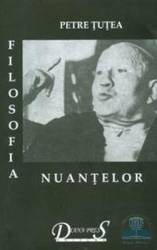 Filosofia nuantelor - Petre Tutea Carti