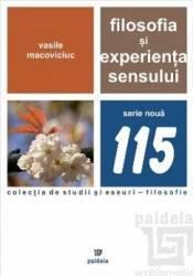 Filosofia si experienta sensului - Vasile Macoviciuc title=Filosofia si experienta sensului - Vasile Macoviciuc