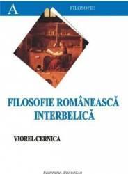 Filosofie Romaneasca Interbelica - Viorel Cernica